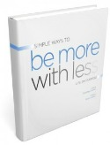 Be more with less ebook